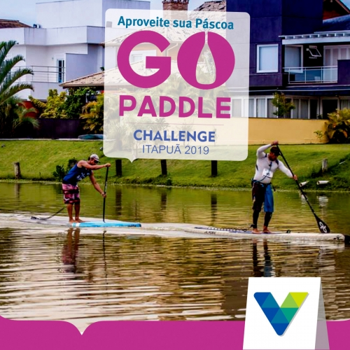 Passe a Páscoa no Go Paddle Challenge Itapuã 2019!